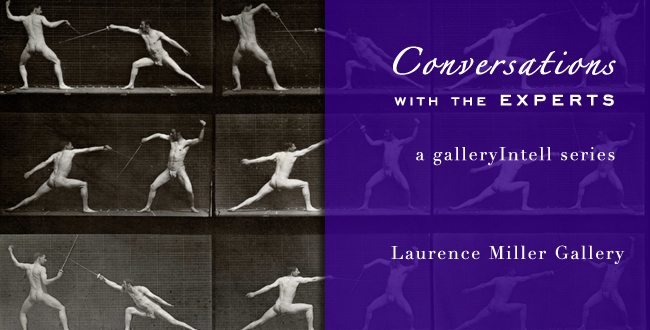 Conversations with the Experts - Laurence Miller Gallery