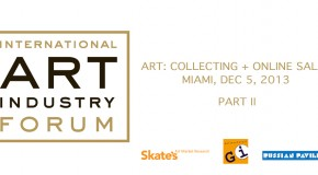 International Art Industry Forum: Part 2