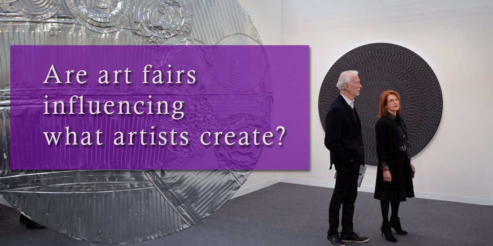 Art fairs influencing contemporary art