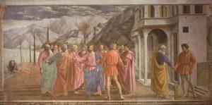 Masaccio, (Tommaso di Ser Giovanni di Simone), Tribute Money, 1425. Brancacci Chapel of the basilica of Santa Maria del Carmine, Florence